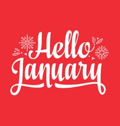 Hello january card holiday decor lettering vector