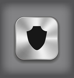 Shield icon - metal app button vector image