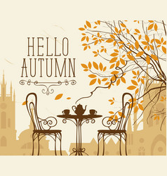 Autumn urban scape with furniture of street cafe vector
