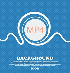 Mpeg4 video format sign icon symbol Blue and white vector image