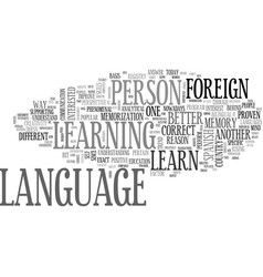 A better reason to learn foreign language text vector