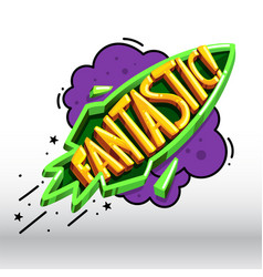 Cartoon inscription fantastic vector