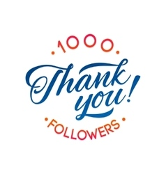 Thank you 1000 followers card thanks vector