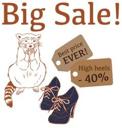 Big Sale with raccoon high heels vector image