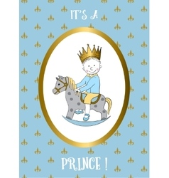 Its a boy card small prince riding rocking horse vector