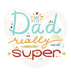 Greeting card for fathers day vector