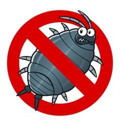 anti woodlouse sign vector image