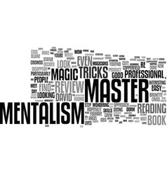 Master mentalism review good or bad text vector