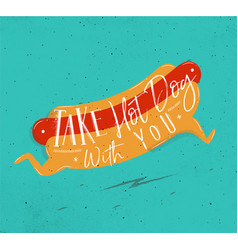 Poster take hot dog with you turquoise vector