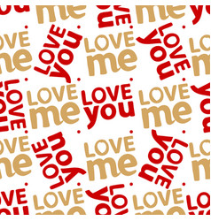 Love you me abstract seamless pattern vector