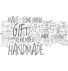 Why handmade reasons why handmade is the hot gift vector