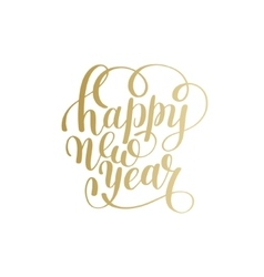 Happy new year hand lettering congratulate gold vector
