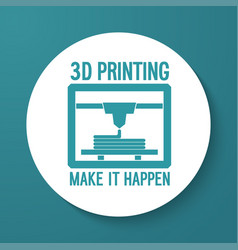 3d printing flat icon vector image vector image