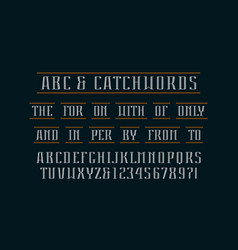 Decorative serif font and catchwords vector