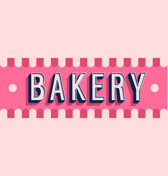 Bakery banner typographic design vector