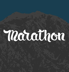 Hand drawn word marathon on mountain background vector