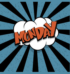 comic text monday cartoon cloud retro vector image