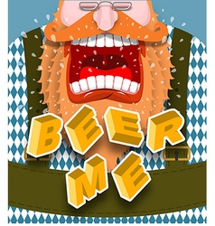 Beer me shout angry and aggressive man shouts red vector