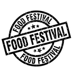 food festival round grunge black stamp vector image
