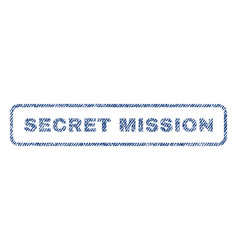 Secret mission textile stamp vector
