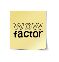 Wow factor - hand drawn lettering sticky note vector