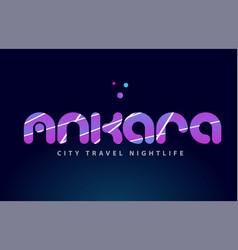 Ankara european capital word text typography vector