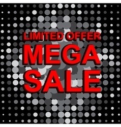 Big sale poster with limited offer mega sale text vector