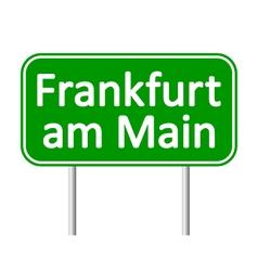 Frankfurt am main road sign vector