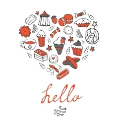 Hello card with hand drawn desserts composed in a vector image vector image