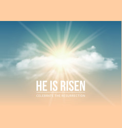 He is risen vector