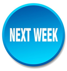 Next week blue round flat isolated push button vector