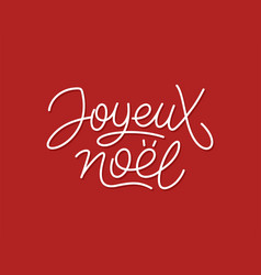 Joyeux noel calligraphic line art typography vector
