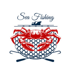 Sea fishing sign design with crab in net vector