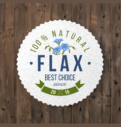 Flax round label with type design vector