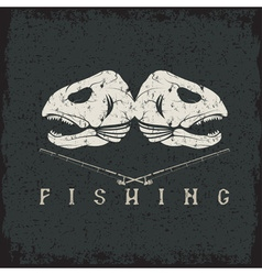 Vintage fishing grunge emblem with skulls of trout vector