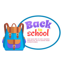 Back to school poster with rucksack unisex vector