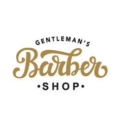 Barber shop hand written lettering calligraphy vector