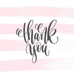 thank you - hand lettering inscription text to vector image vector image