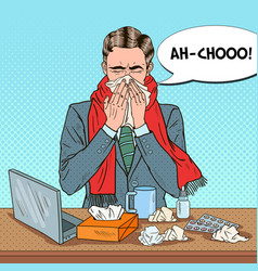 Pop art businessman sneezing at office work vector