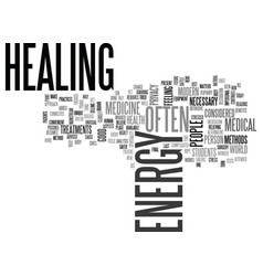 Why heal your energy text word cloud concept vector