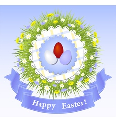 Easter congratulation with eggs grass ribbon vector