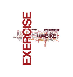 Exercise bike benefits text background word cloud vector