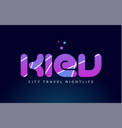 Kiev european capital word text typography design vector