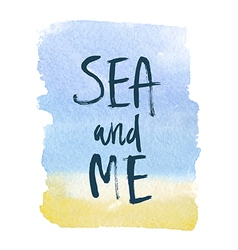 Motivation poster sea and me abstract background vector