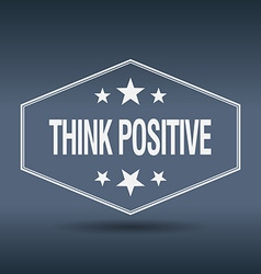 Think positive hexagonal white vintage retro style vector
