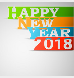 happy new year 2018 paper vector image vector image