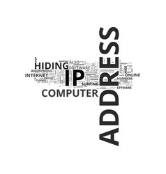 Why hide your ip address text word cloud concept vector