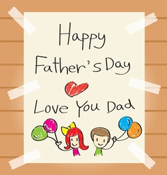 Fathers day drawing card vector