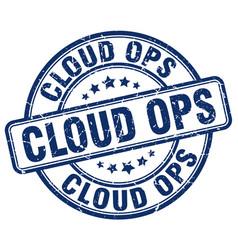 Cloud ops blue grunge stamp vector