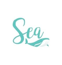 Whale sea lettering design vector image